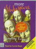 Cover of: More Shakespeare Without the Boring Bits