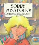 Cover of: Sorry, Miss Folio!