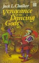 Cover of: Vengeance of the dancing gods