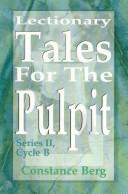 Cover of: Lectionary Tales for the Pulpit | Constance Berg