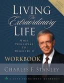 Cover of: Living the Extraordinary Life Workbook