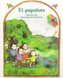 Cover of: El Papalote / The Kite (Cuentos Para Todo El Ano / Stories the Year 'round)