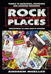 Cover of: Rock and hard places: travels to backstages, frontlines and assorted sideshows