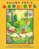 Cover of: Elliot Fry's Good-bye