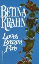 Cover of: Love's Brazen Fire
