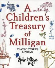 Cover of: A Children's Treasury of Milligan: classic stories & poems.