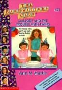 Cover of: Mallory and the Trouble With Twins | Ann M. Martin
