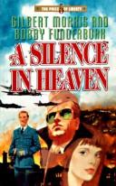 Cover of: A Silence in Heaven (The Price of Liberty #5)