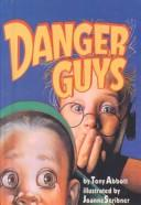 Cover of: Danger Guys (Trophy Chapter Books)