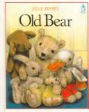 Cover of: Old Bear | Jane Hissey