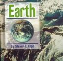 Cover of: Earth (The Galaxy) | Steven L. Kipp