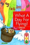 Cover of: What a Day for Flying | Gina Erickson