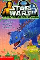 Cover of: Journey Across Planet X (Star Wars: Science Adventures)