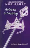 Cover of: Princess in Waiting (Princess Diaries