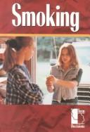 Cover of: Smoking (Teen Decisions) | Laura K. Egendorf
