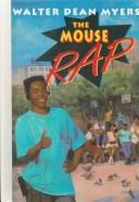 Cover of: The Mouse Rap | Walter Dean Myers
