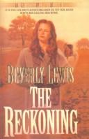 Cover of: The Reckoning (Heritage of Lancaster County) | Beverly Lewis