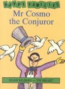 Cover of: Mr. Cosmo the Conjuror (Happy Families)