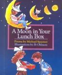 Cover of: A moon in your lunch box