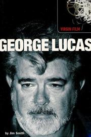 Cover of: George Lucas (Virgin Film) | Jim Smith