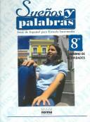 Cover of: Suenos Y Palabras 8 by