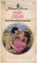 Cover of: The friendship barrier