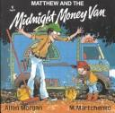 Cover of: Matthew and the Midnight Money Van