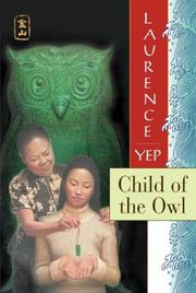 Cover of: Child of the Owl: Golden Mountain Chronicles