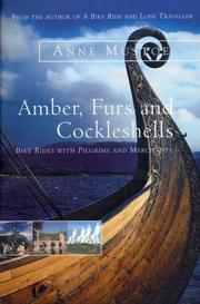 Cover of: Amber, Furs and Cockleshells | Anne Mustoe