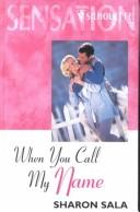 Cover of: When You Call My Name