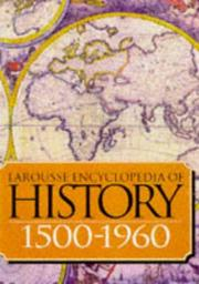 Cover of: Larousse Encyclopedia of History 1500-1945
