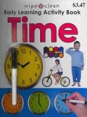 Cover of: Wipe Clean Early Learning Activity Book - Time