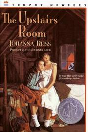 Cover of: The Upstairs Room (Trophy Newbery) | Johanna Reiss