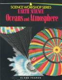 Cover of: Earth Science Oceans and Atmospheres (Science Workshop) | Seymour Rosen