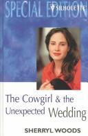 Cover of: Cowgirl and the Unexpected Wedding