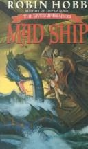 Cover of: The Mad Ship (Liveship Traders)