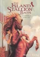 Cover of: Island Stallion Races (Black Stallion