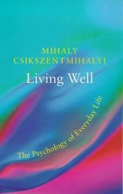 Cover of: Living Well the Psychology of Everyday L (Master Minds)