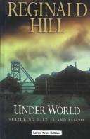 Cover of: Under world: a Dalziel and Pascoe novel