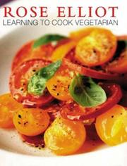 Cover of: Learning to Cook Vegetarian (Phoenix Illustrated)