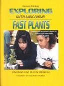Cover of: Exploring With Wisconsin Fast Plants
