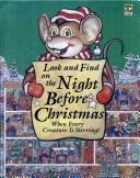 Cover of: Look and Find on the Night Before Christmas When Every Creature Is Stirring (Look and Find Series) |