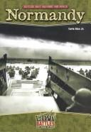 Cover of: Normandy (Battles That Changed the World)