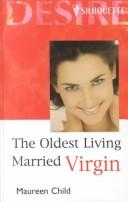Cover of: The Oldest Living Married Virgin