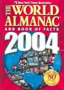 Cover of: World Almanac and Book of Facts 2004 | World Almanac