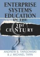 Cover of: Enterprise Systems Education in the 21st Century
