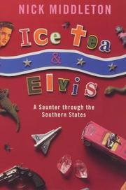 Cover of: Ice Tea And Elvis | Nick Middleton