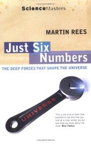 Just Six Numbers (Science Masters) by Martin J. Rees