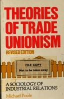 Cover of: Theories of trade unionism