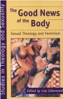 Cover of: The good news of the body